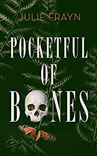 Pocketful Of Bones by Julie Frayn ebook deal