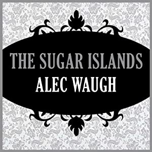 The Sugar Islands Audiobook