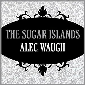The Sugar Islands Audiobook