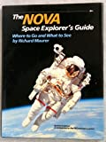 The Nova Space Explorer's Guide, Richard Maurer, 0517577585