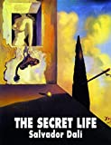 The Secret Life of Salvador Dali