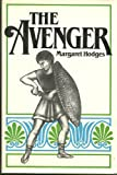 The Avenger, Margaret Hodges, 068417636X
