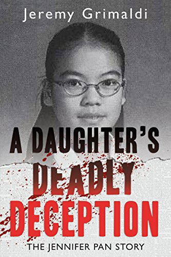 a-daughters-deadly-deception-the-jennifer-pan-story