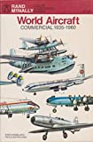 World Aircraft Commercial 1935-1960 (Rand McNally Color Illustrated Guide)