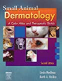 Small Animal Dermatology, Medleau, Linda and Hnilica, Keith A., 1416053921