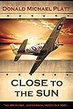 img - for Close to the Sun by Donald Michael Platt (16-Jun-2014) Paperback book / textbook / text book