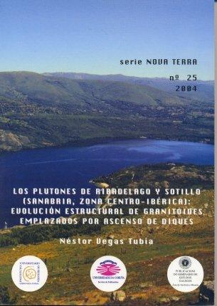 Descargar Libro Los Plutones De Ribadelago Y Sotillo : Evolución Estructural De Granitoides Emplazados Por Ascenso De Diques Néstor Vegas Tubia