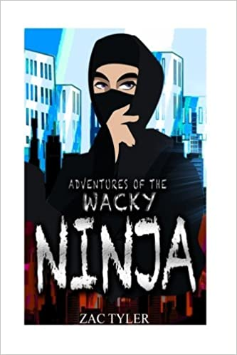 Amazon.com: Adventures Of The Wacky Ninja (9781541329034 ...