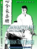 Comparative Aiki in Action, Part 1 by Shihan Tony Annesi