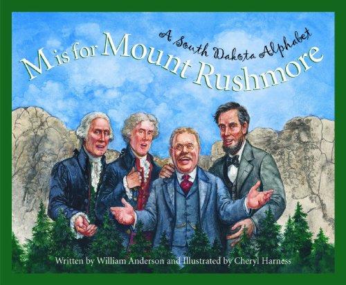 M is for Mount Rushmore: A South Dakota Alphabet