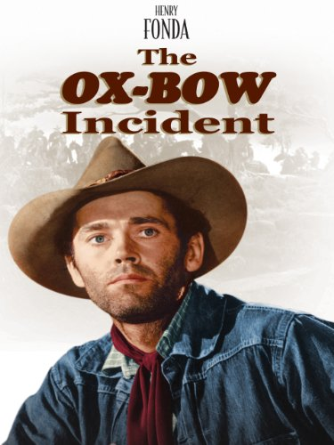 The Ox Bow Incident