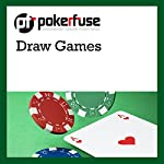 Draw Games |  Pokerfuse