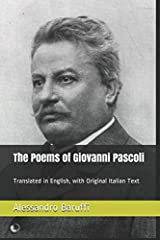 The Poems of Giovanni Pascoli: Translated in English, with Original Italian Text Paperback