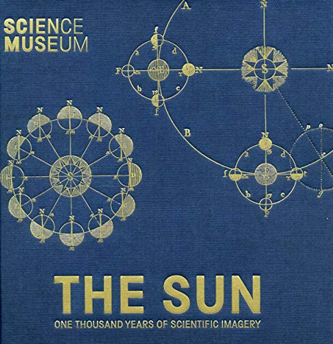 The Sun: One Thousand Years of Scientific Imagery