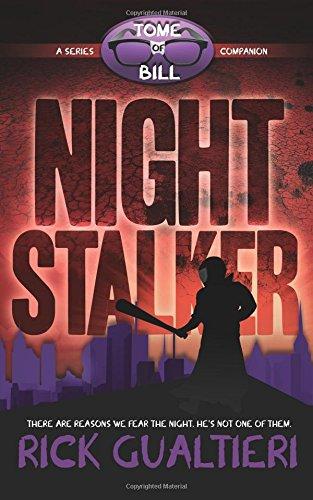 Night Stalker: A Tale From The Tome of Bill [Rick Gualtieri] (Tapa Blanda)