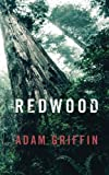 Redwood: A Guide to Leading a Remarkable Life