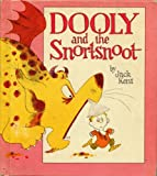 img - for Dooly and the Snortsnoot (Weekly Reader Children's Book Club) book / textbook / text book