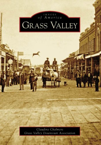 Download Grass Valley (Images of America) ebook