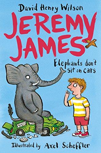 Elephants Don't Sit on Cars (Jeremy James)