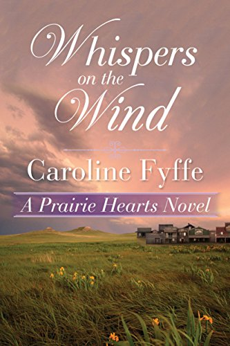 (Whispers on the Wind (A Prairie Hearts Novel Book 5))