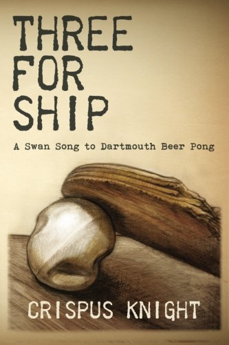 Three for Ship: A Swan Song to Dartmouth Beer ()