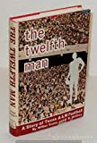 img - for The Twelfth Man: A Story of Texas A and m Football book / textbook / text book