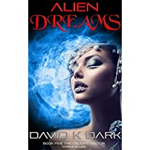 Alien Dreams: Erotic Science Fiction (The Delight Vector Chronicles Book 5)