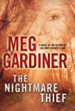 The Nightmare Thief, Meg Gardiner, 1410440079
