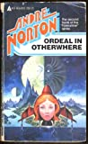 Ordeal in Otherwhere, Andre Norton, 0441638252