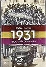 1931 - biografia de un año par Rafael