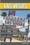 Las Vegas Reiseführer: Sin City für Anfänger