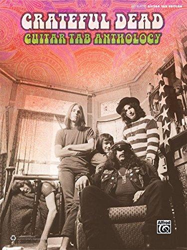 - Grateful Dead -- Guitar TAB Anthology: Authentic Guitar TAB