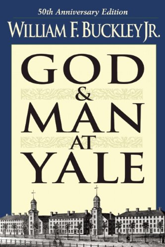 God And Man At Yale: The Superstitions Of 'Academic Freedom' (None)
