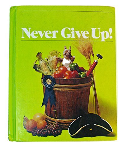 Never give Up! (The Holt Basic Reading System, Level 11)