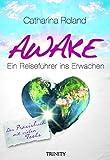 Awake: Das Praxisbuch