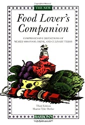 The New Food Lover's Companion (Barron's Cooking Guide)
