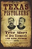 The Texas Pistoleers, Ron Williamson and Patrick O'Daniel, 1609490002