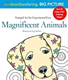Zendoodle Coloring Big Picture: Magnificent Animals: Tranquil Artwork for Experienced Eyes