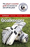 img - for Master the Game: Soccer Goalkeeper book / textbook / text book