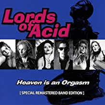 Heaven Is An Orgasm [Special Remastered Band Edition]
