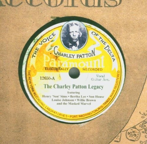 Charley Patton Legacy: The Voice of the Delta B001IX4CD4