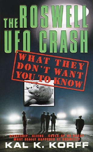 The Roswell Ufo Crash: What They Don't Want You to Know ebook