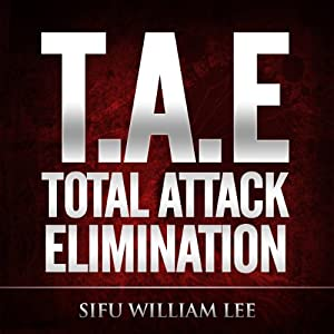 T.A.E. Total Attack Elimination Hörbuch