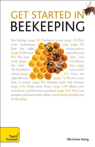 Get Started in Beekeeping: A Teach Yourself Guide (Teach Yourself: Games/Hobbies/Sports)