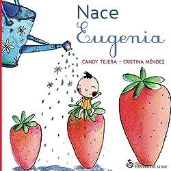 Nace Eugenia (Spanish Edition)