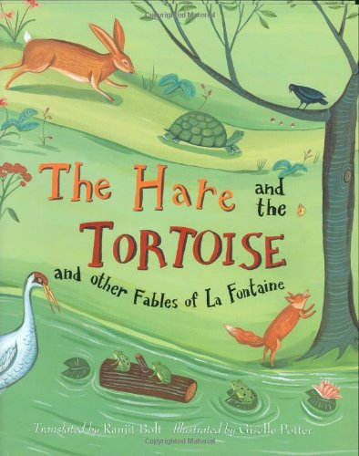 The Hare and the Tortoise and other Fables of La Fontaine pdf epub
