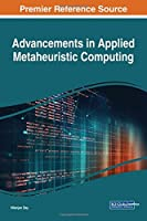 Advancements in Applied Metaheuristic Computing Front Cover