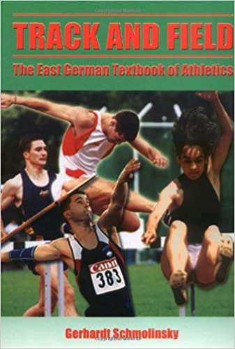 Read online Track and Field: The East German Textbook of Athletics PDF, azw (Kindle), ePub