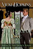 The Price of Love (Book Three The Legacy Series)