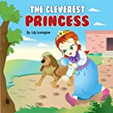 The Cleverest Princess and the Royal Detective Agency (The Little Princess Collection)